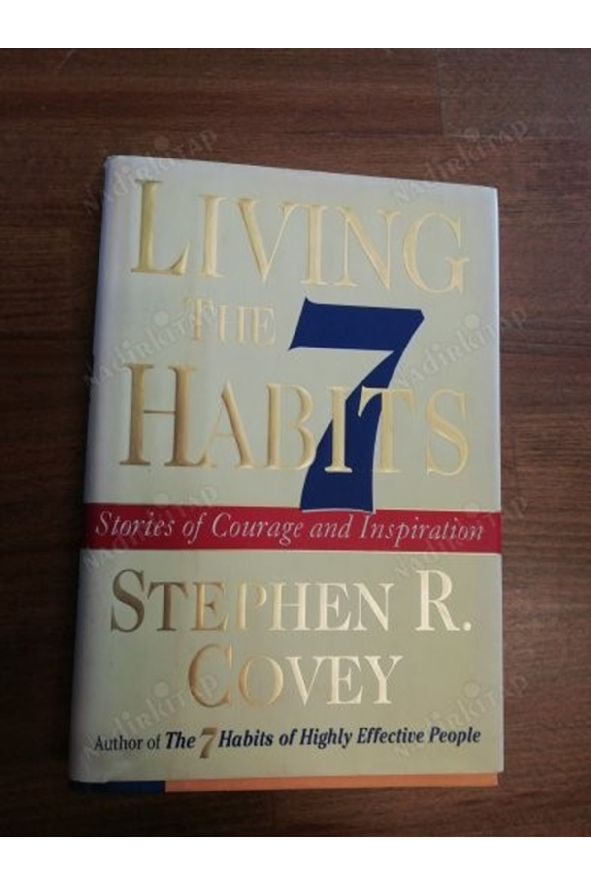 STEPHEN R.COVEY - LIVING THE HABITS