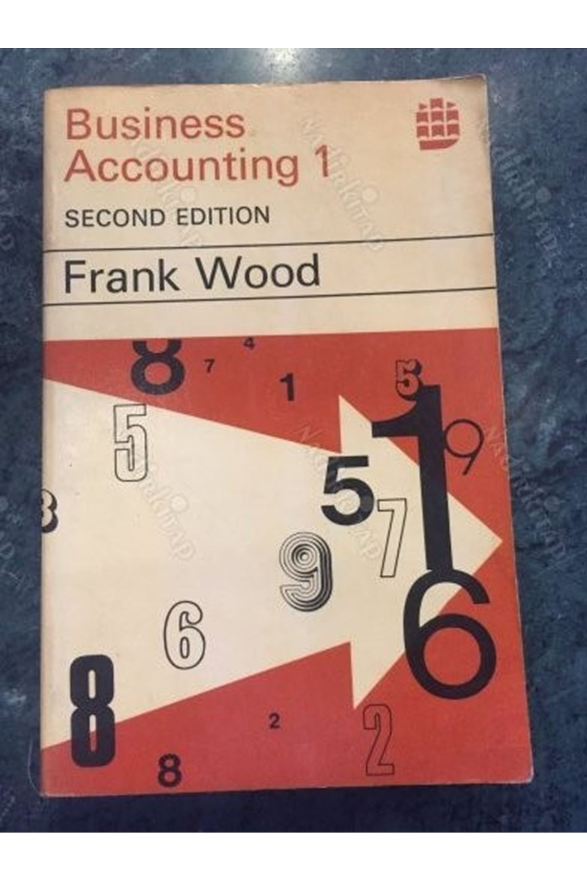 FRANK WOOD - BUSINESS ACCOUNTING 1 SECOND EDITION
