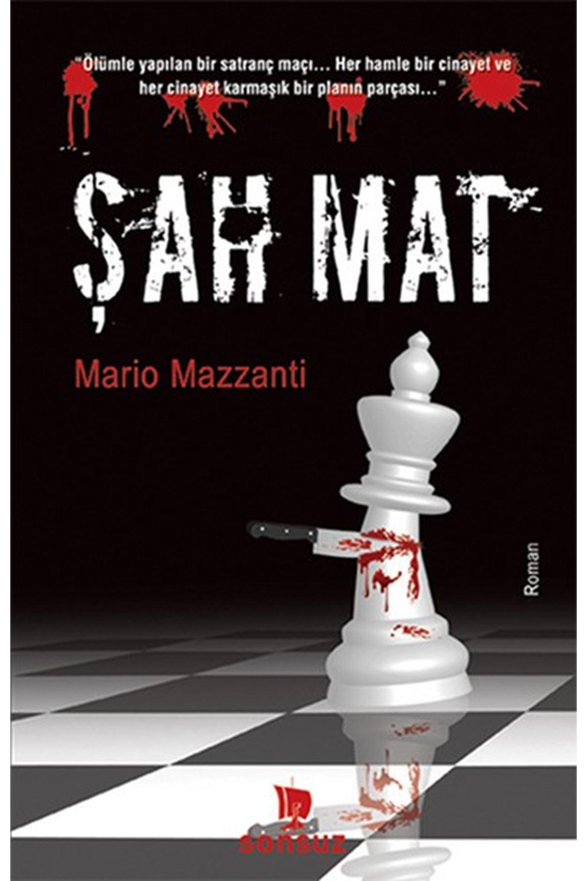 MARİO MAZZANTİ - ŞAH MAT