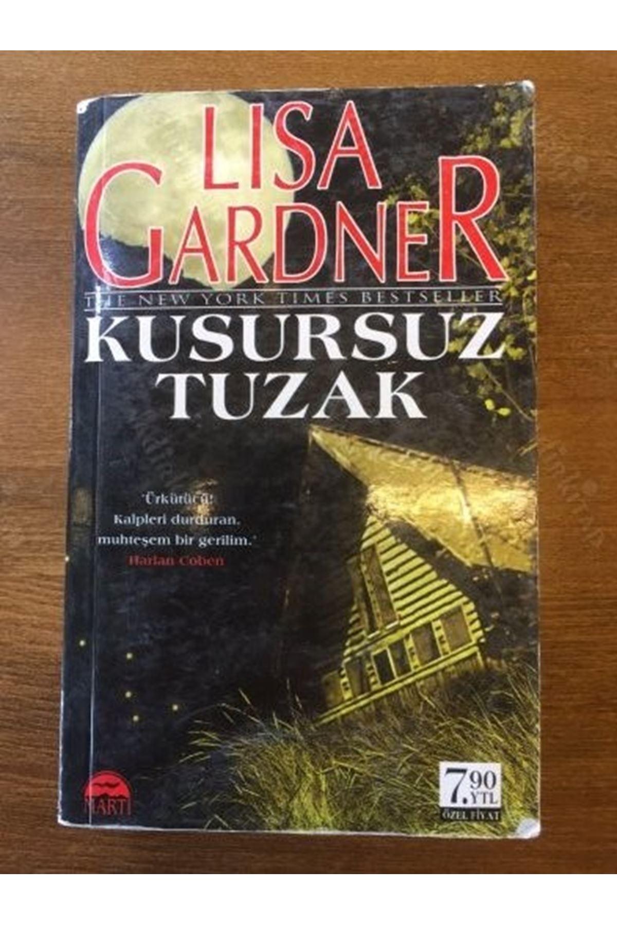 LİSA GARDNER - KUSURSUZ TUZAK