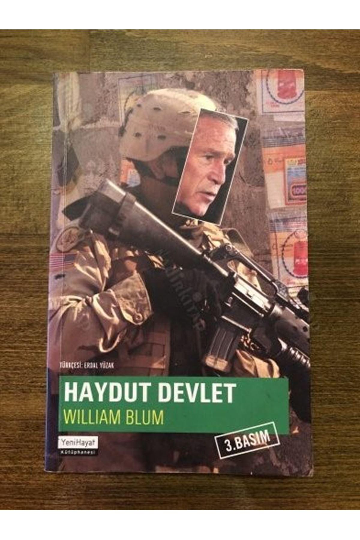 WILLIAM BLUM - HAYDUT DEVLET