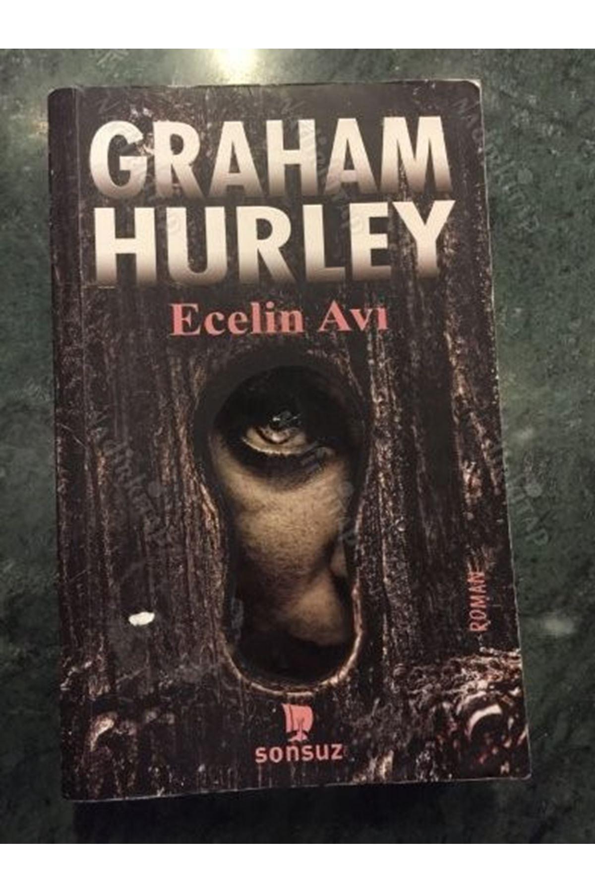 GRAHAM HURLEY - ECELİN AVI