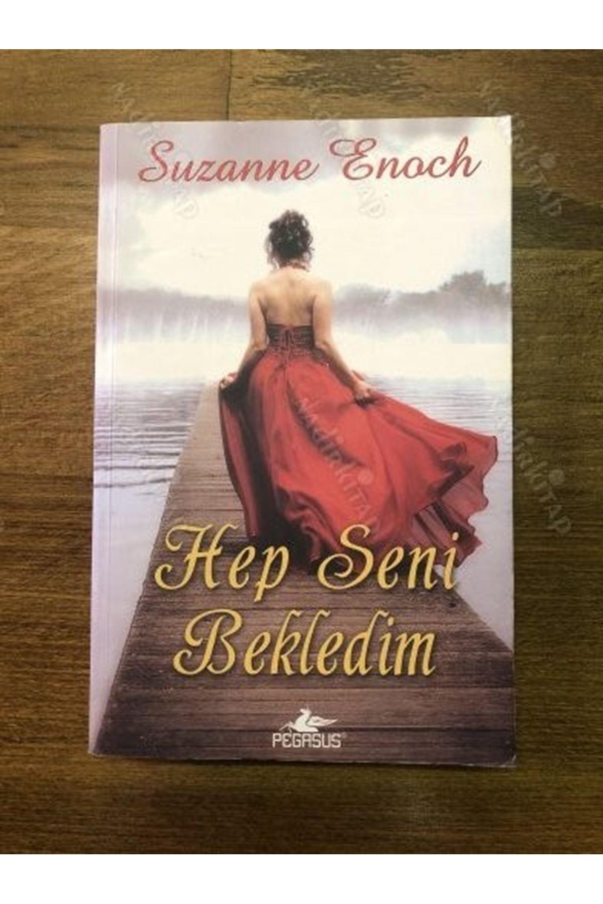 SUZANNE ENOCH - HEP SENİ BEKLEDİM