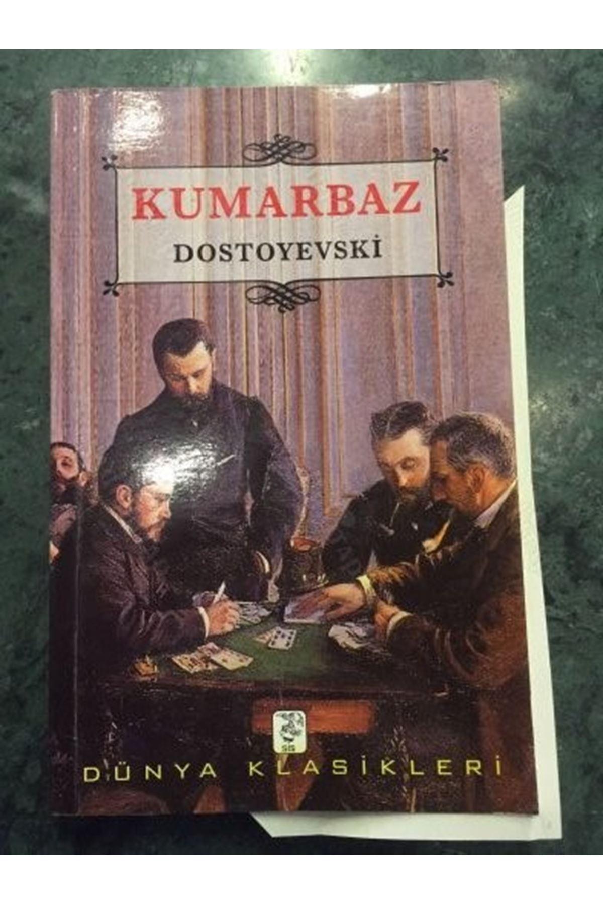 DOSTOYEVSKİ - KUMARBAZ