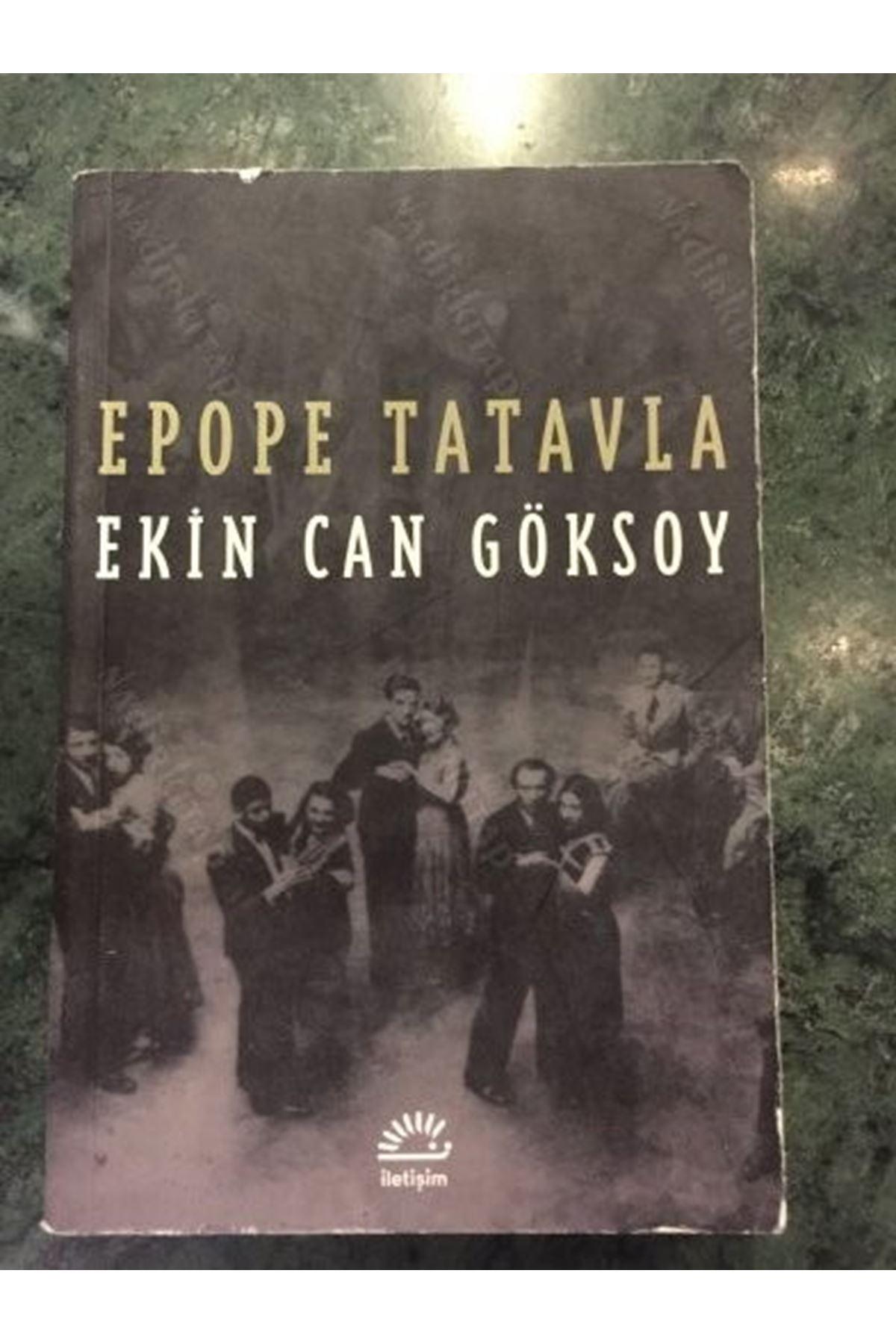 EKİN CAN GÖKSOY - EPOPE TATAVLA