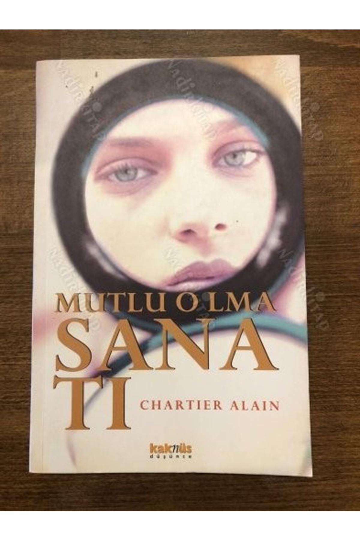 CHARTIER ALAIN - MUTLU OLMA SANATI