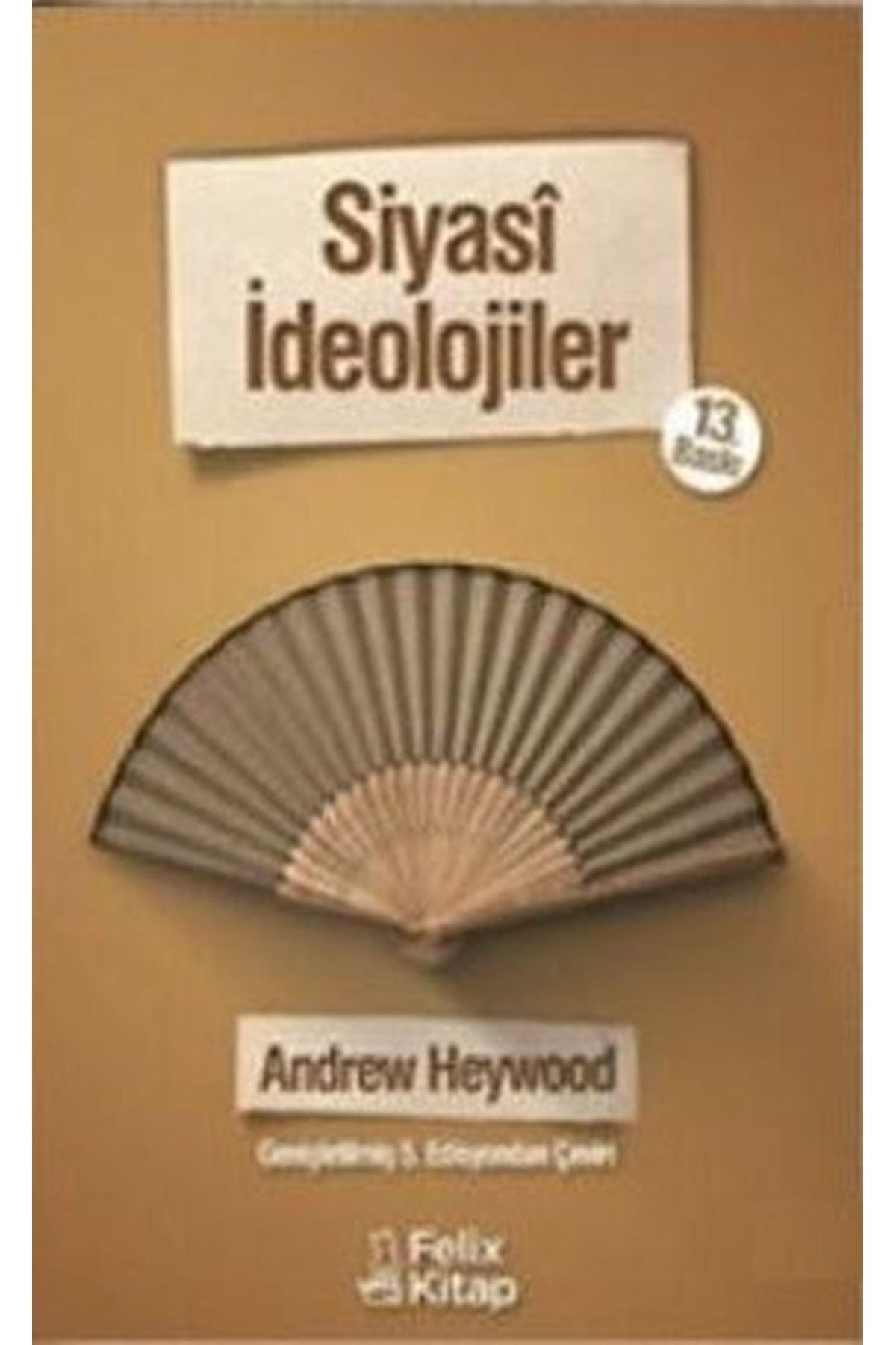 ANDREW HEYWOOD - SİYASİ İDEOLOJİLER