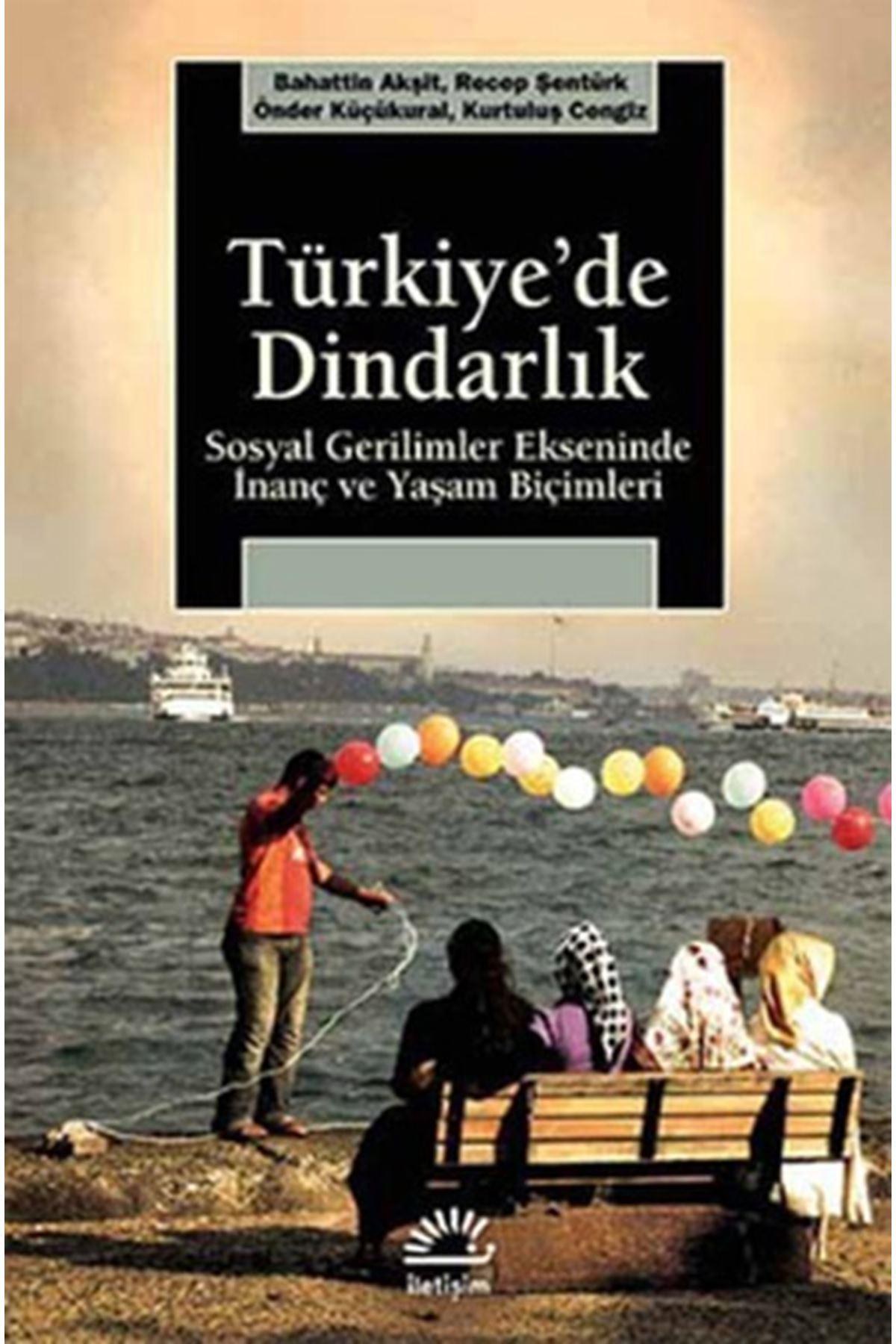 BAHATTİN AKŞİT - TÜRKİYE'DE DİNDARLIK