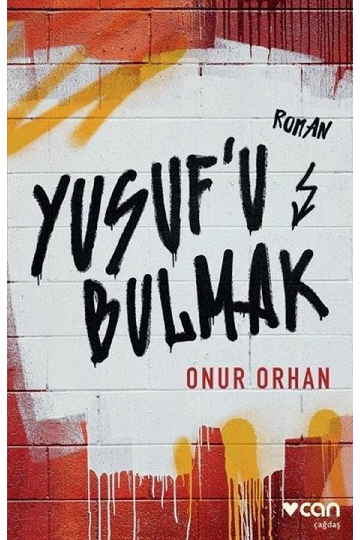 ONUR ORHAN - YUSUF'U BULMAK