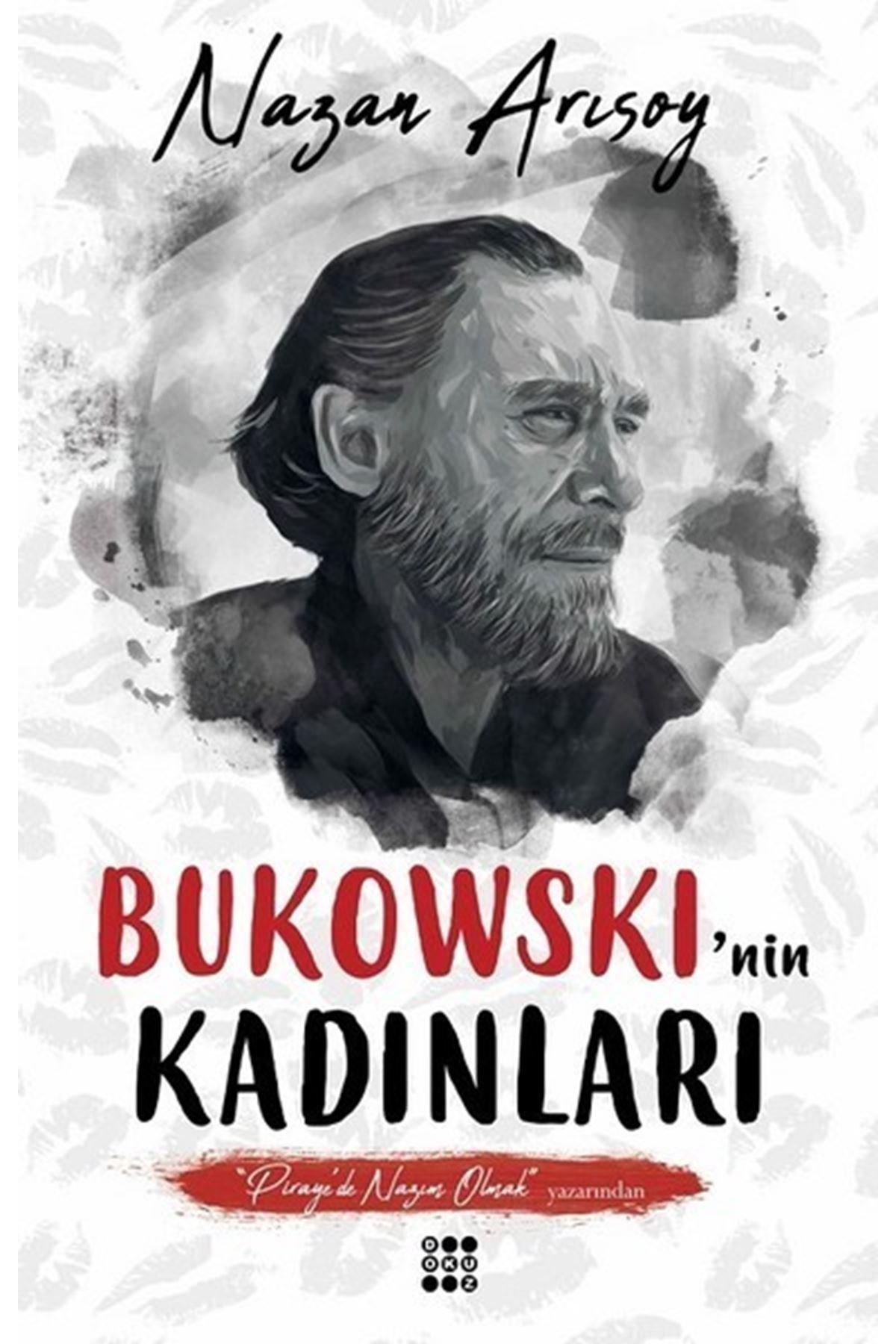 NAZAN ARISOY - BUKOWSKI'NİN KADINLARI