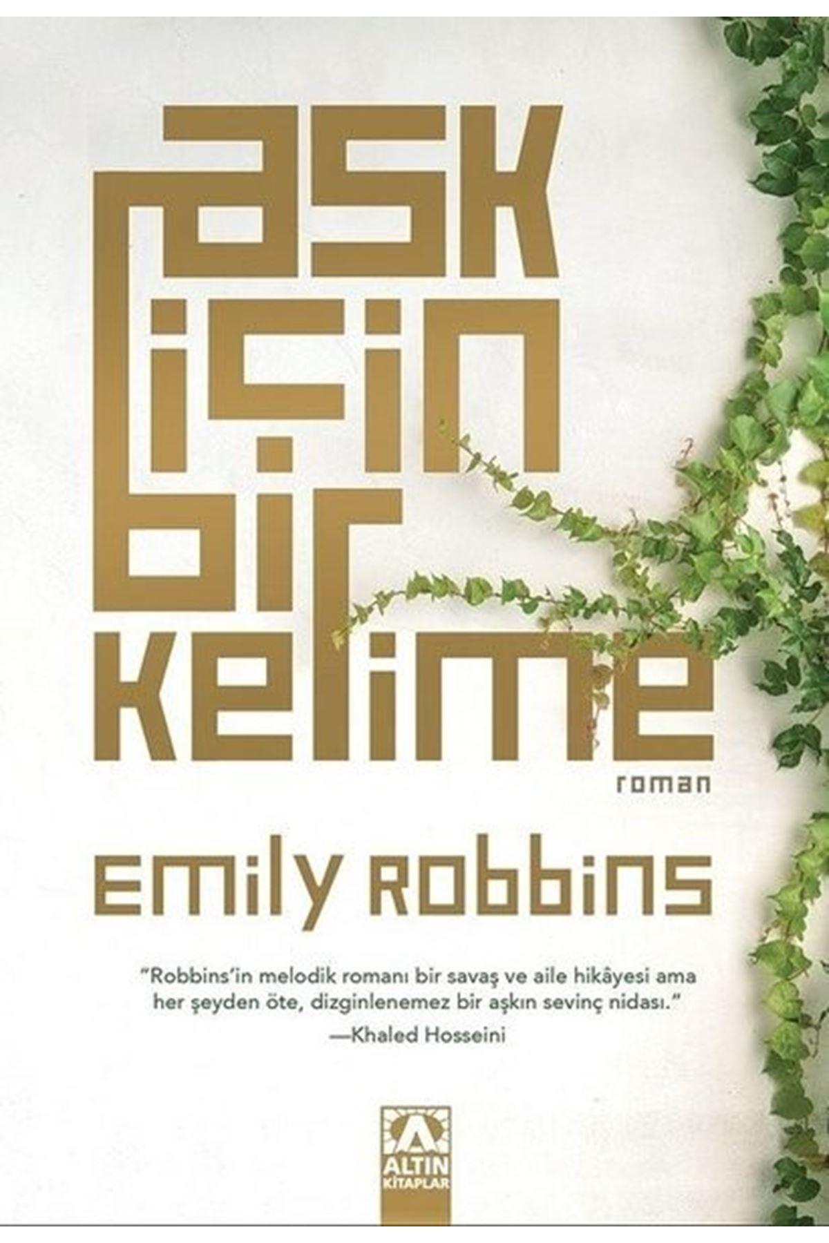 EMILY ROBBINS - AŞK İÇİN BİR KELİME