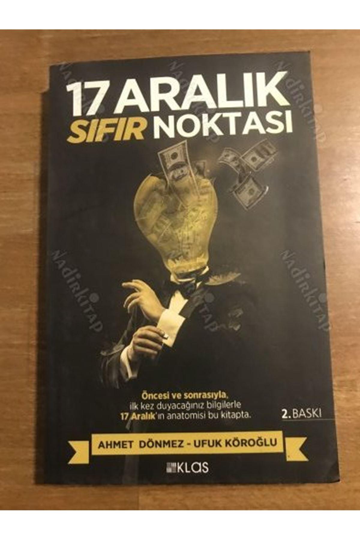 Ahmet Dönmez - 17 Aralık Sıfır Noktası