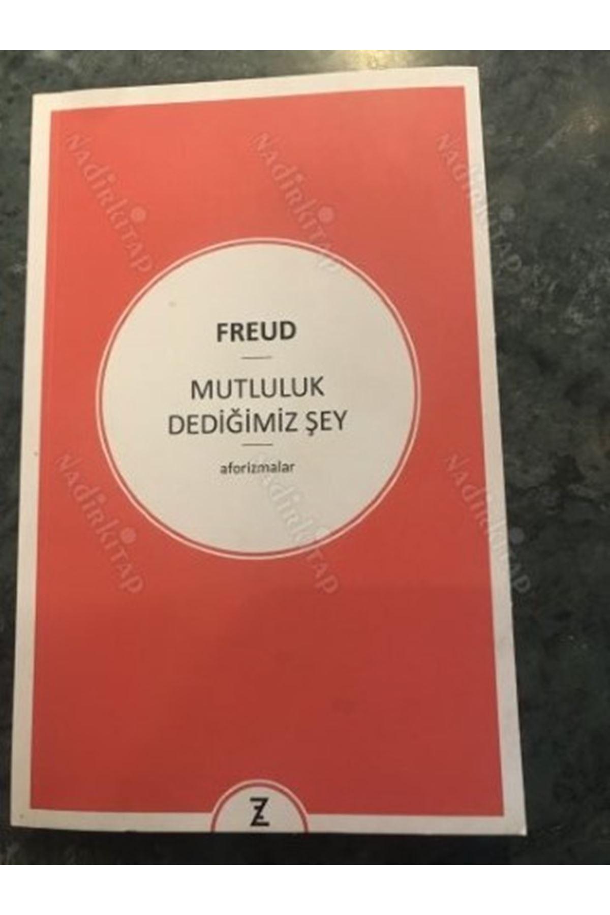 FREUD - MUTLULUK DEDİĞİMİZ ŞEY