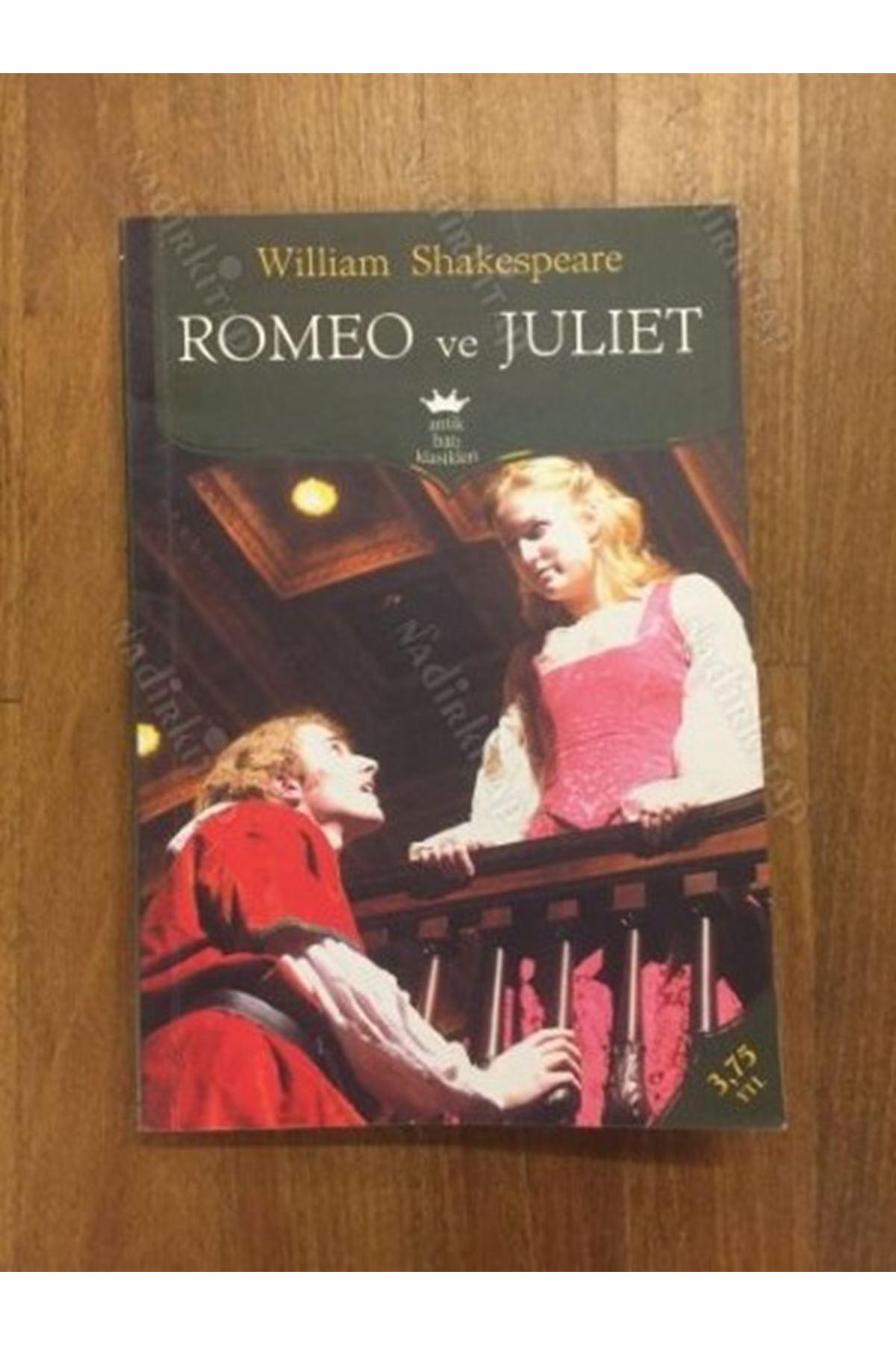 WILLIAM SHAKESPEARE - ROMEO VE JULIET