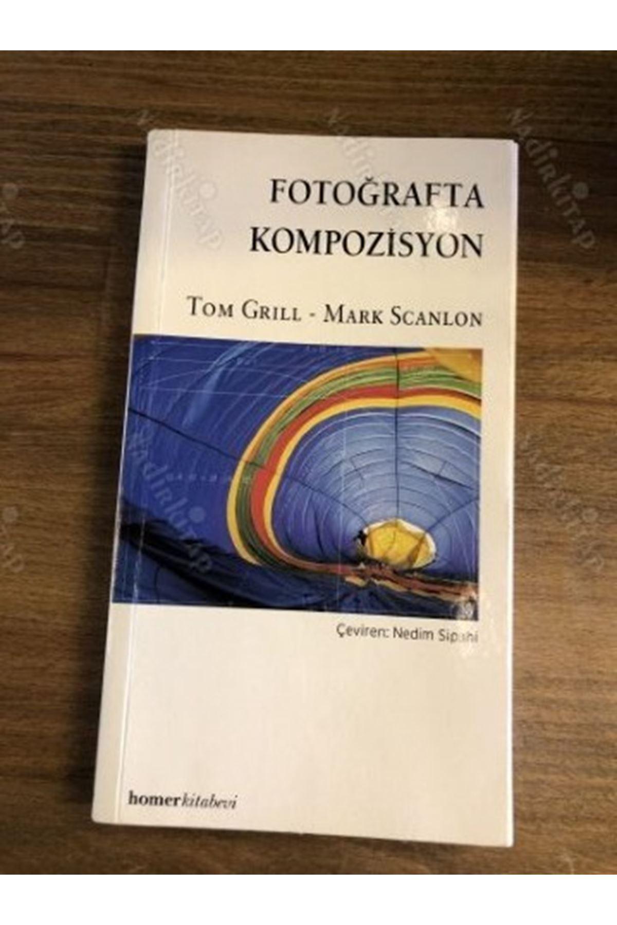 TOM GRILL - FOTOĞRAFTA KOMPOZİSYON