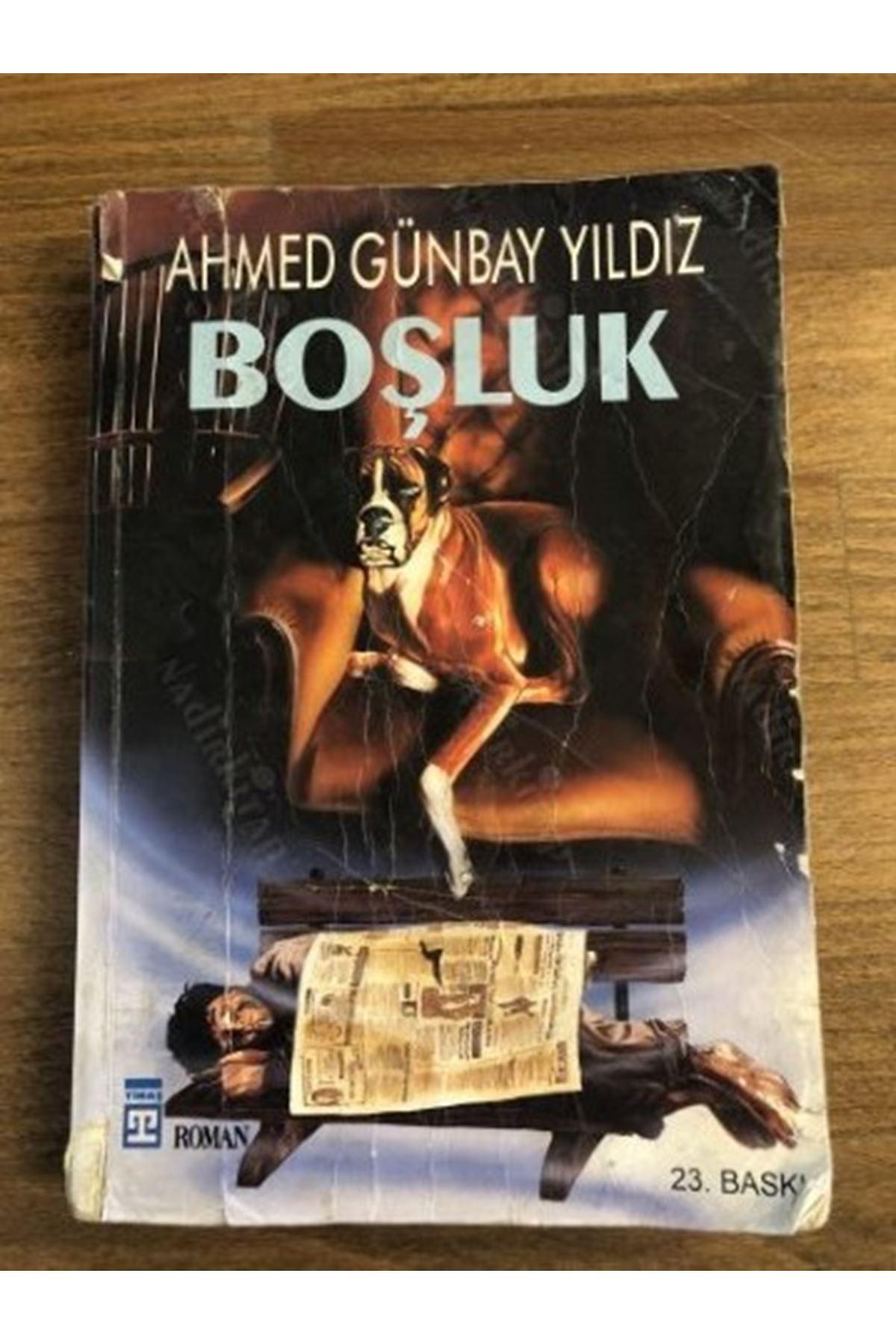 AHMED GÜNBAY YILDIZ - BOŞLUK