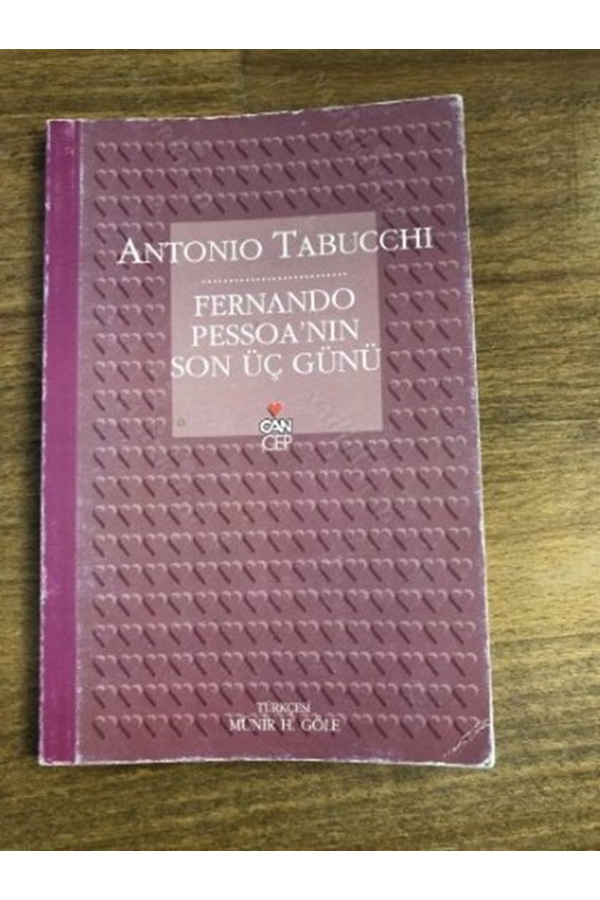 ANTONİO TABUCCHİ - FERNANDO PESSOA'NIN SON ÜÇ GÜNÜ