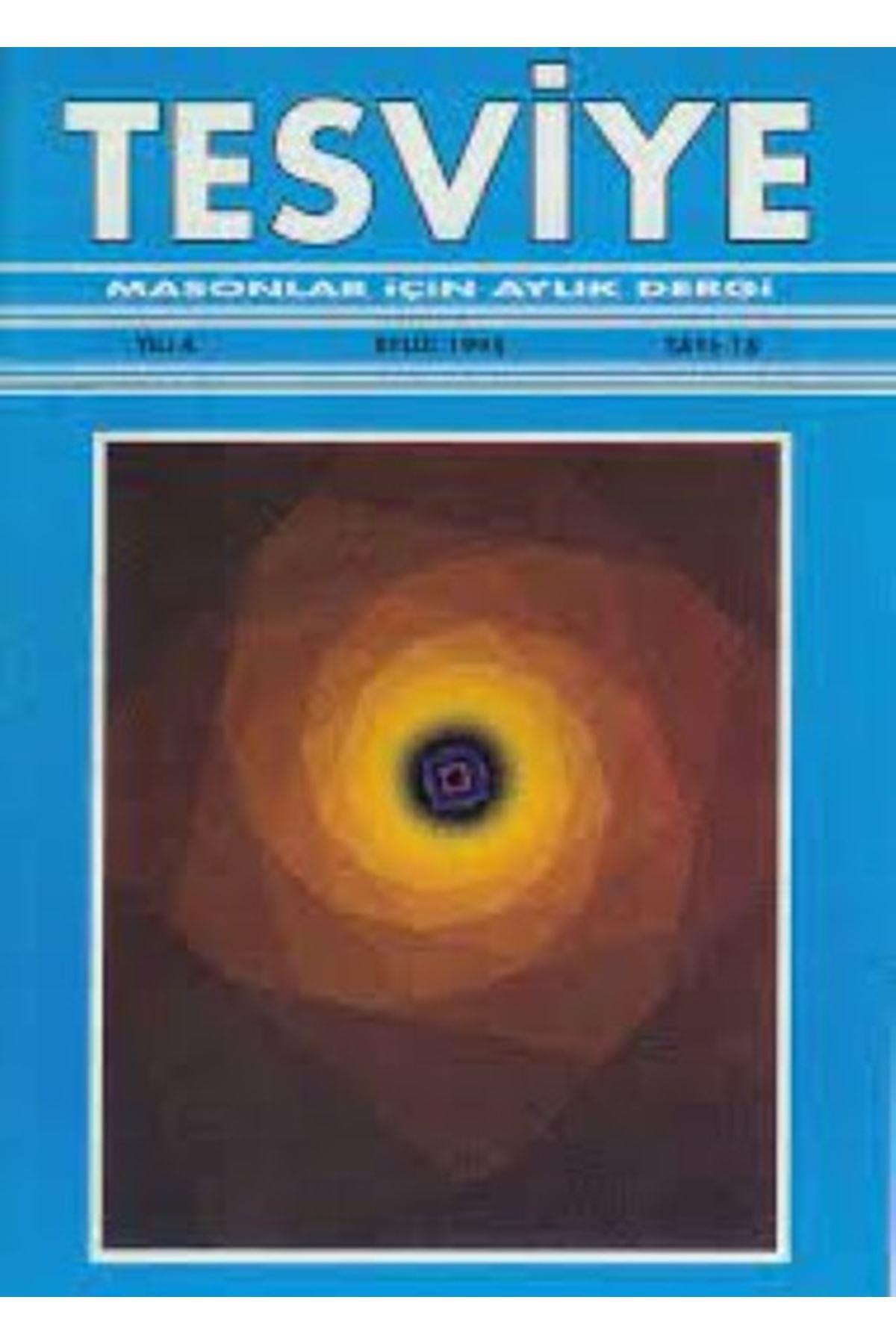 TESVİYE MASONLAR İÇİN AYLIK DERGİ EYLÜL 1995