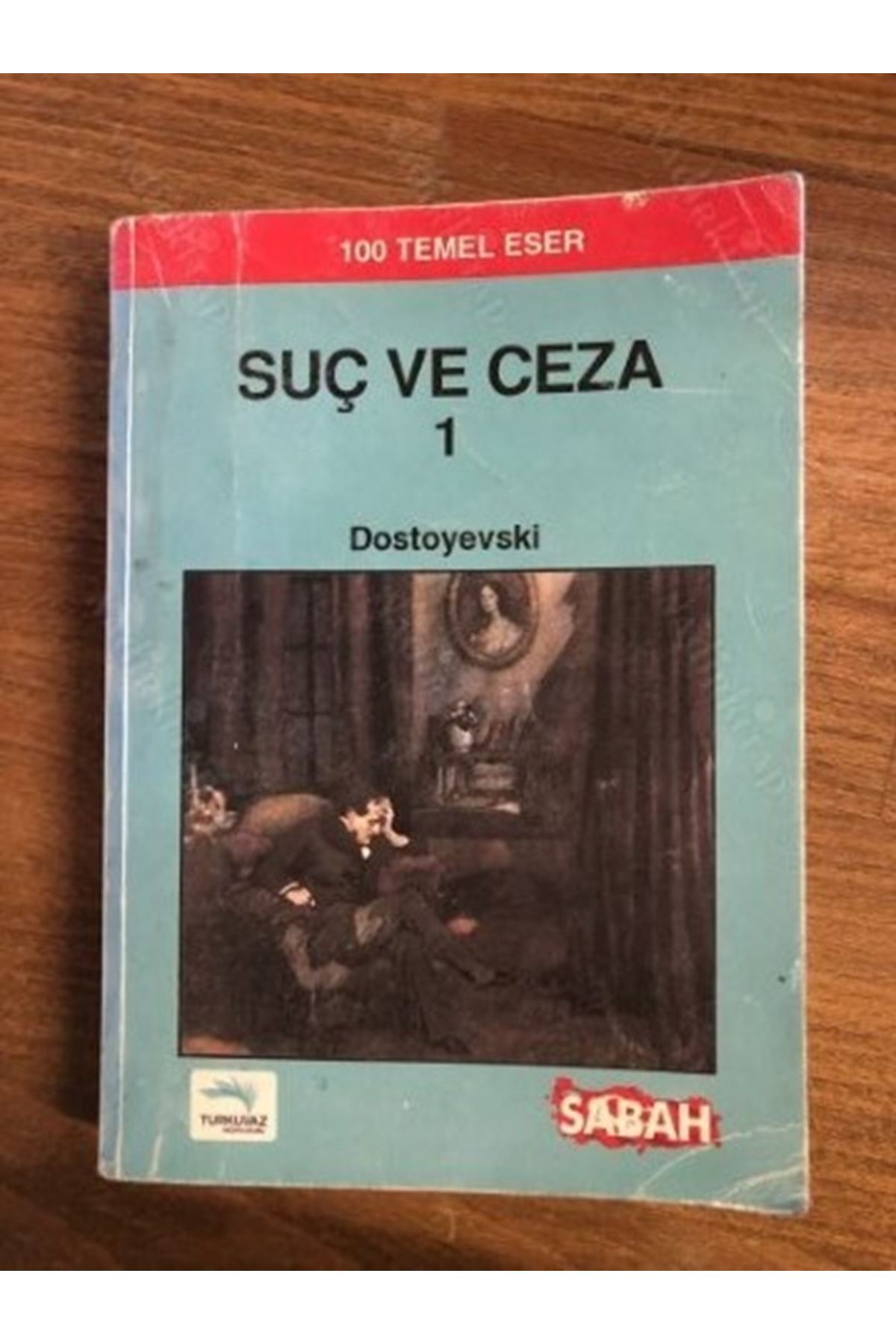DOSTOYEVSKİ - SUÇ VE CEZA 1