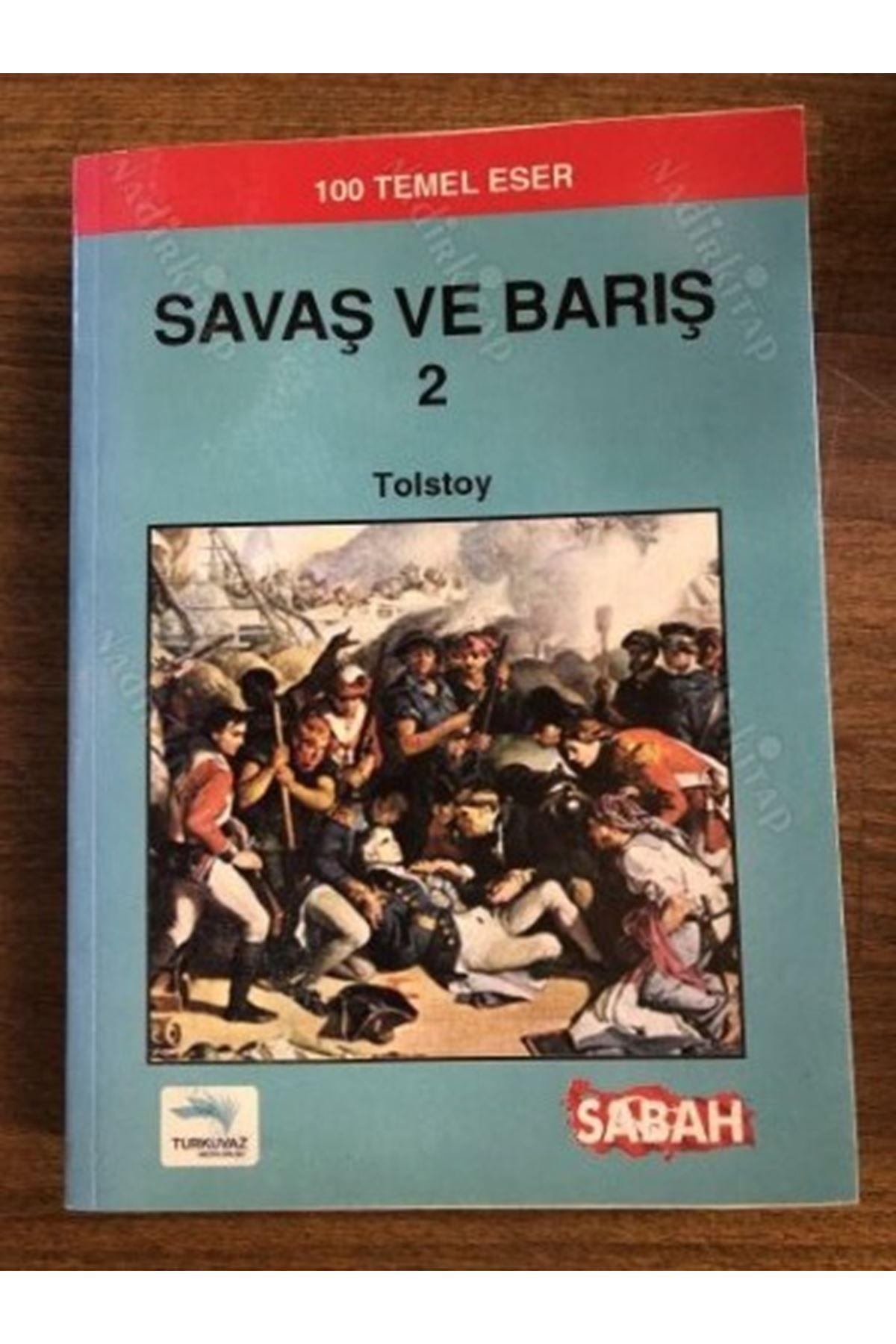 TOLSTOY -  SAVAŞ VE BARIŞ 2