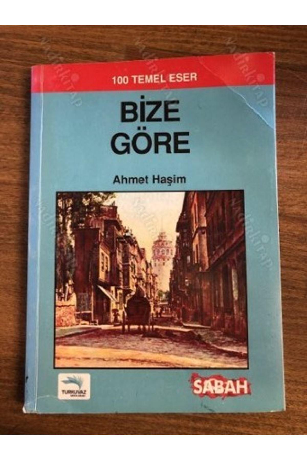 AHMET HAŞİM - BİZE GÖRE