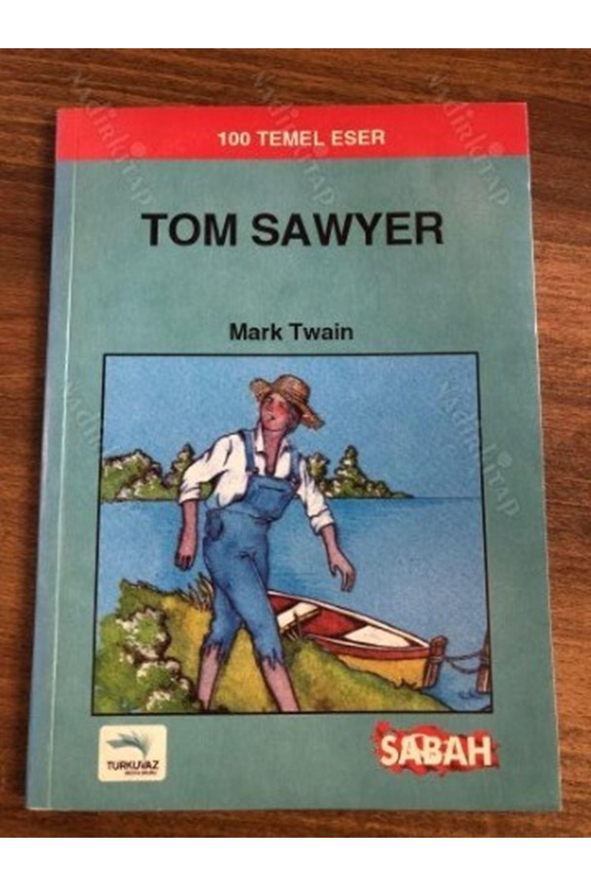 MARK TWAİN - TOM SAWYER