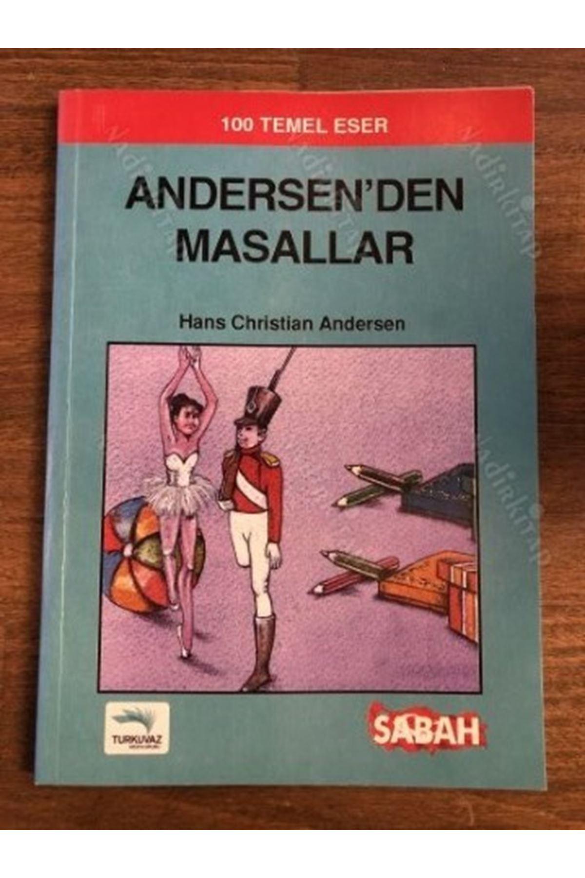 HANS CHRİSTİAN ANDERSEN - ANDERSEN'DEN MASALLAR