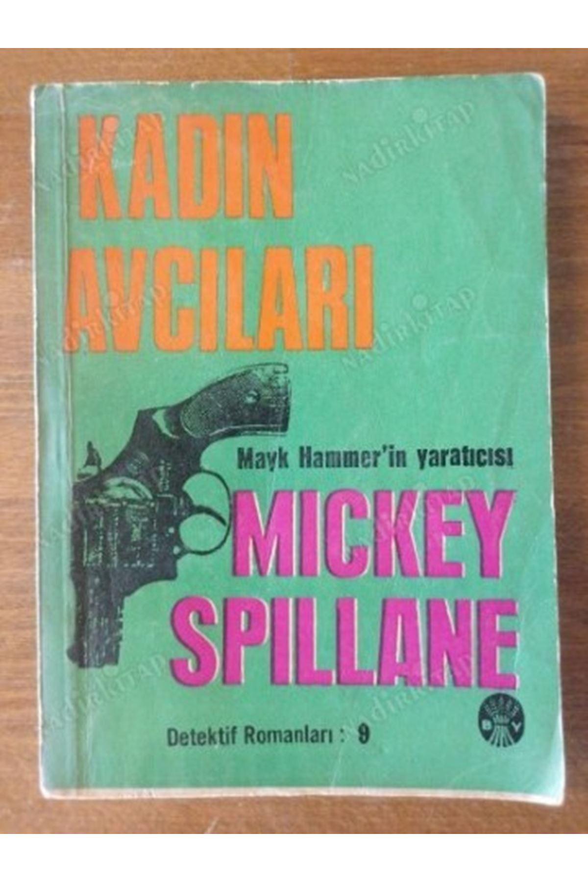 MİCKEY SPİLLANE - KADIN AVCILARI