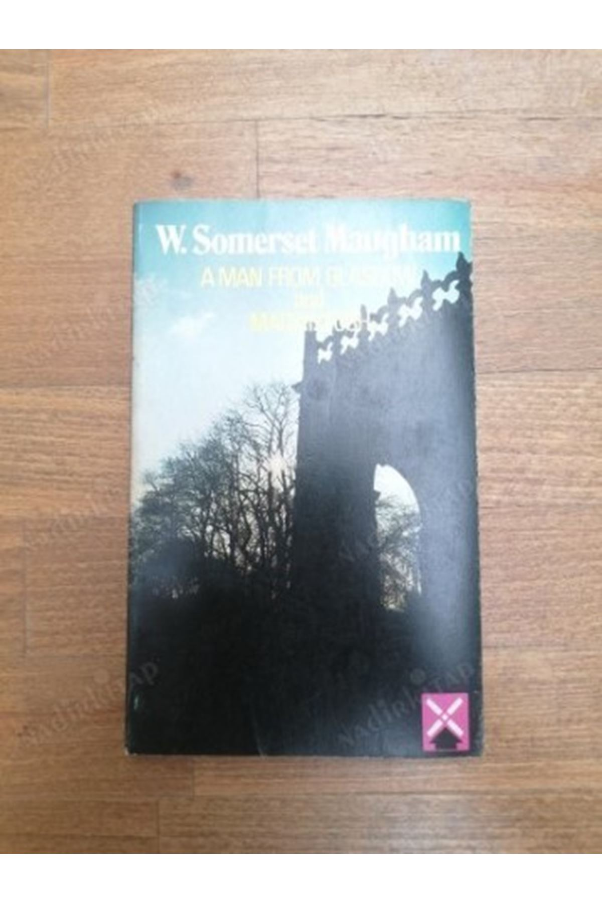 W. SOMERSET MAUGHAM - A MAN FROM GLASGOW AND MACKİNTOSH