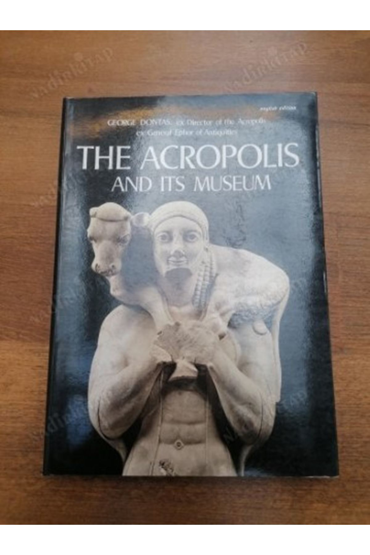 GEORGE DONTAS - THE ACROPOLİS AND İTS MUSEUM