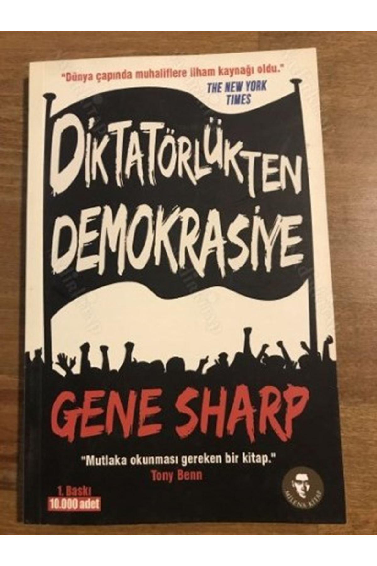 GENE SHARP - DİKTATÖRLÜKTEN DEMOKRASİYE