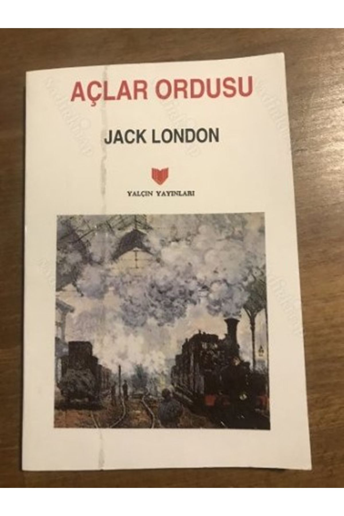 JACK LONDON - AÇLAR ORDUSU