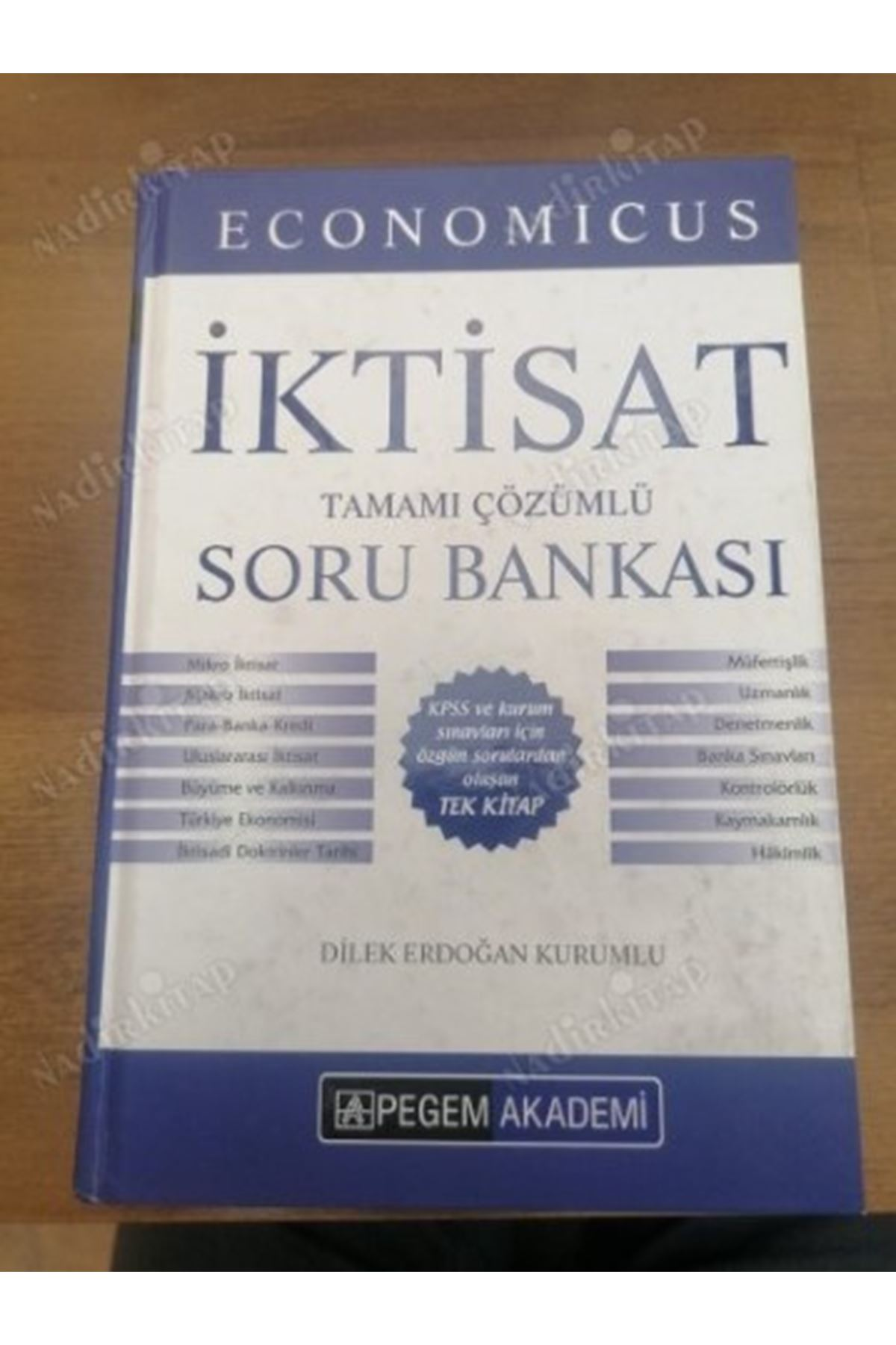 DİLEK ERDOĞAN KURUMLU - ECONOMİCUS İKTİSAT TAMAMI ÇÖZÜMLÜ SORU BANKASI