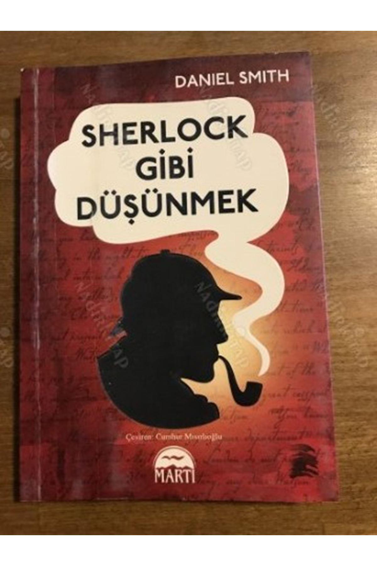 DANİEL SMİTH - SHERLOCK GİBİ DÜŞÜNMEK