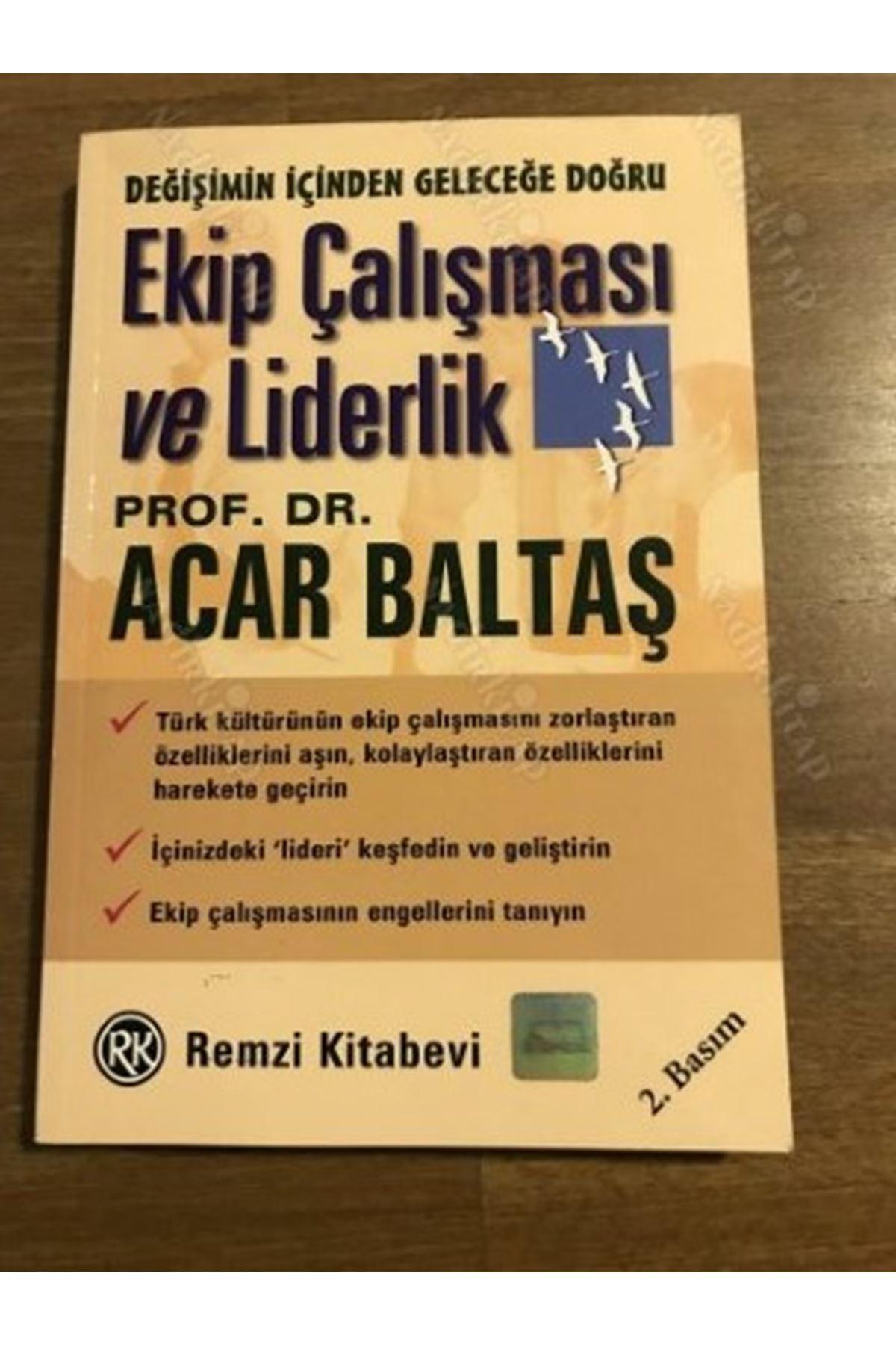 ACAR BALTAŞ - EKİP ÇALIŞMASI VE LİDERLİK