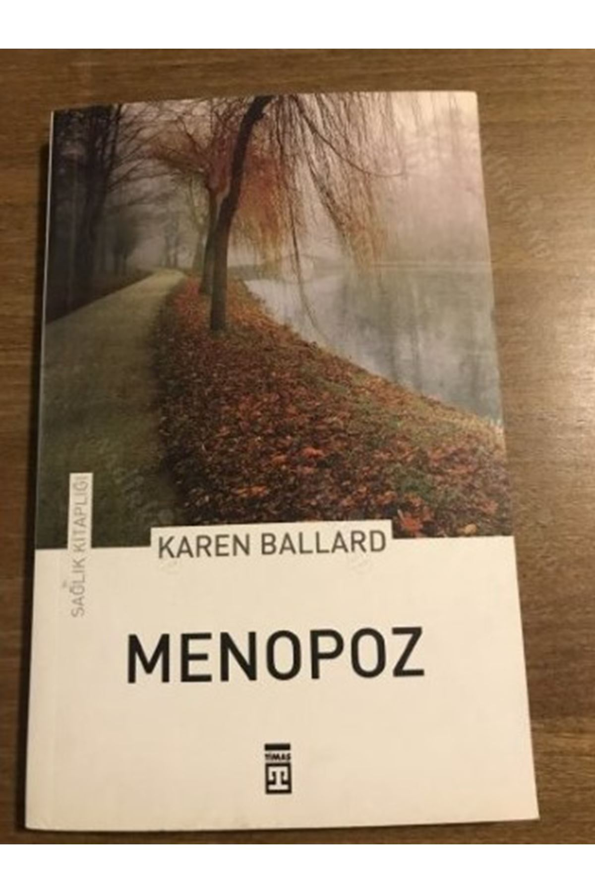 KAREN BALLARD - MENOPOZ