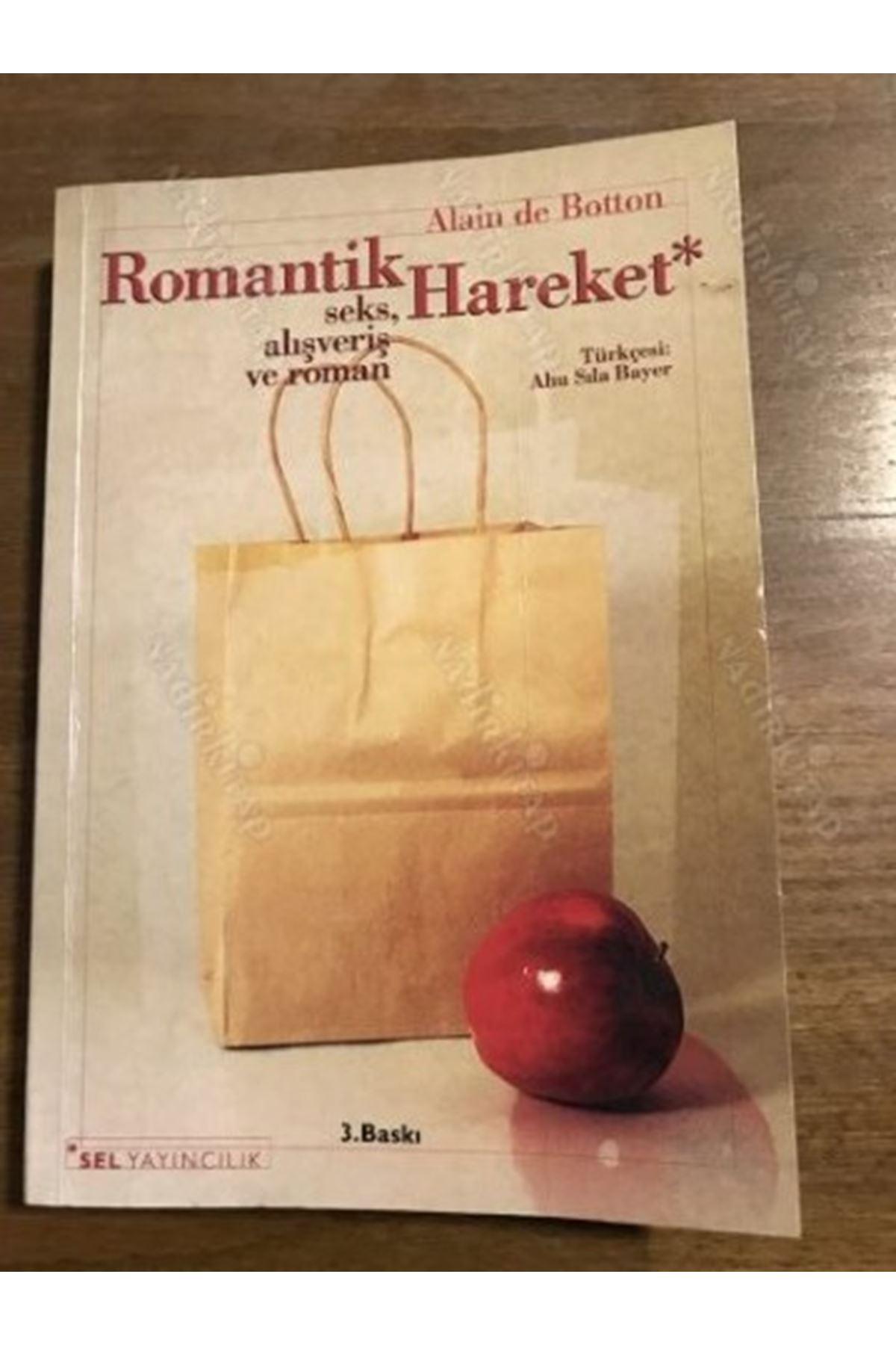 ALAİN DE BOTTON  - ROMANTİK HAREKET