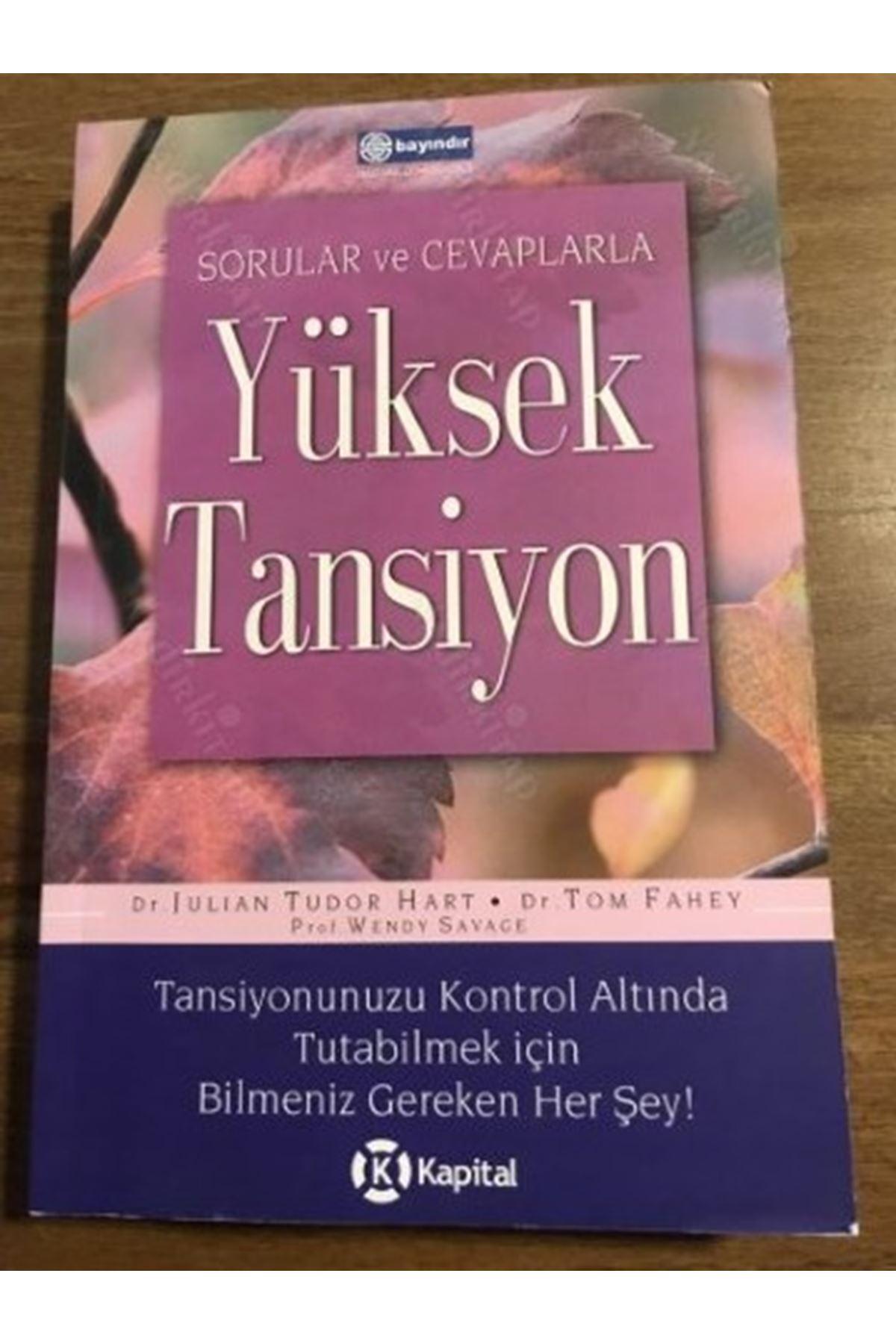 DR.JULIAN TUDOR HART - YÜKSEK TANSİYON