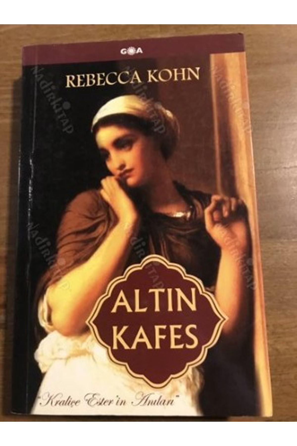 REBECCA KOHN - ALTIN KAFES