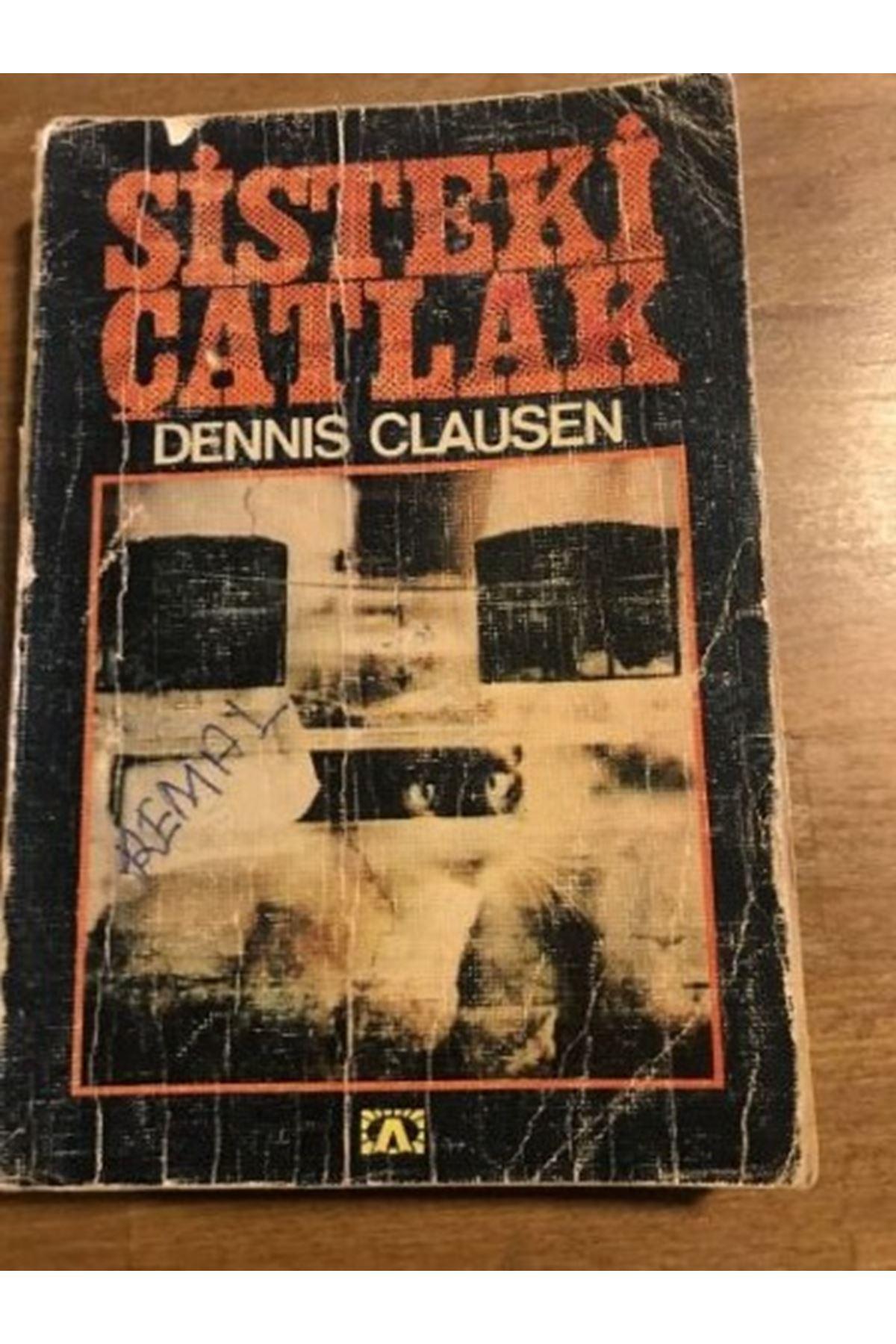 DENNIS CLAUSEN - SİSTEKİ ÇATLAK