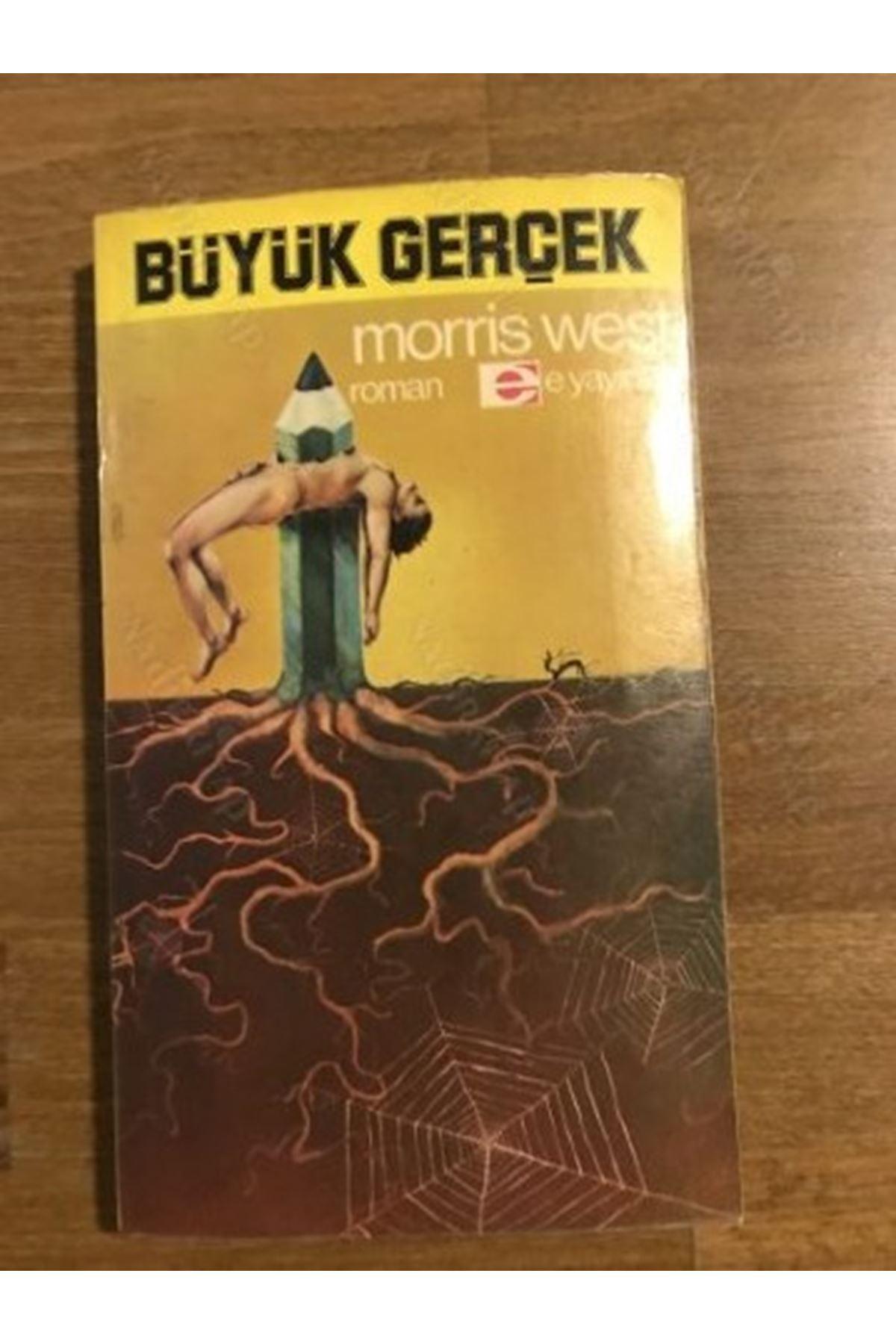 MORRİS WEST - BÜYÜK GERÇEK