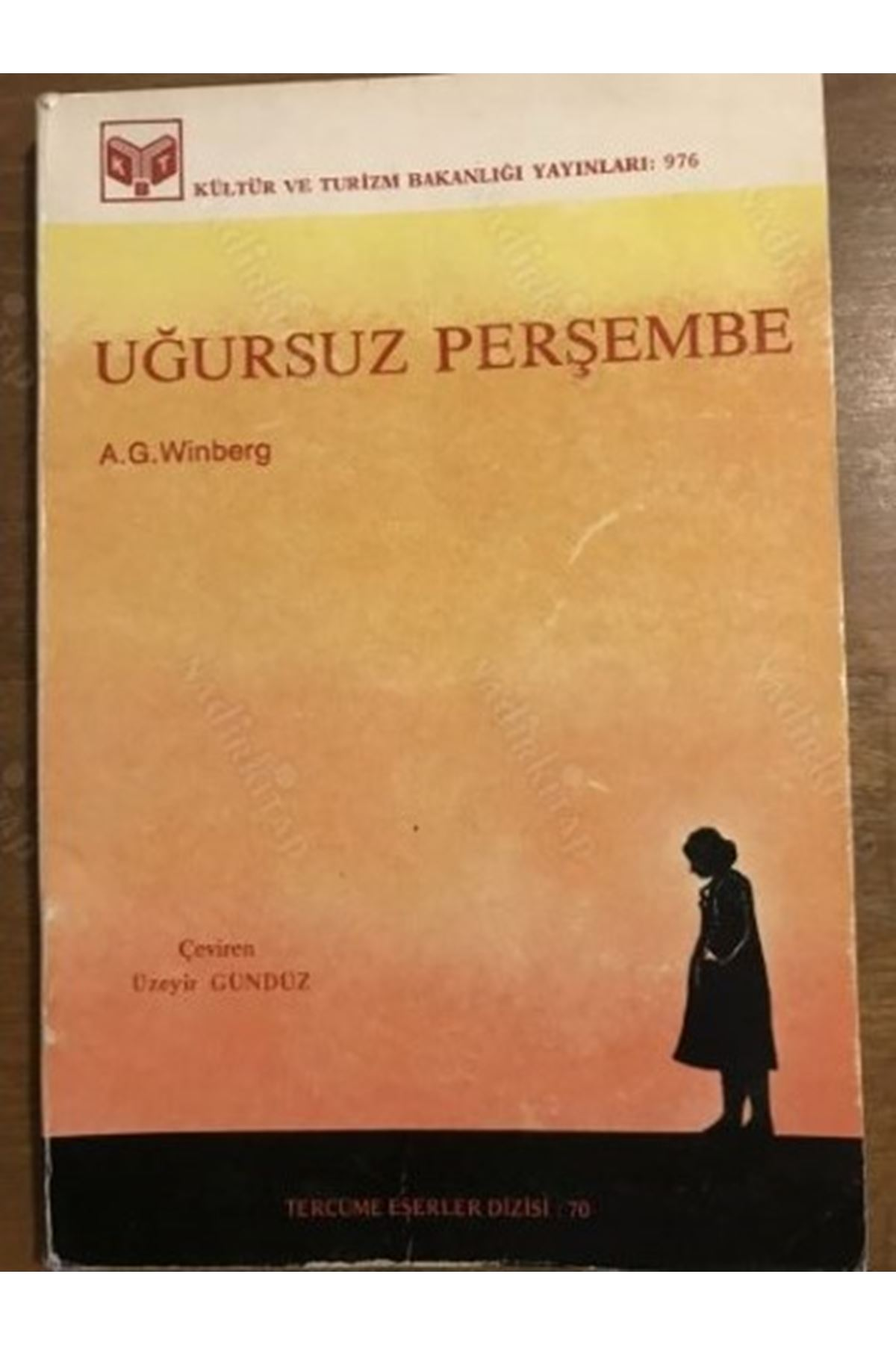 A.G.WİNBERG - UĞURSUZ PERŞEMBE